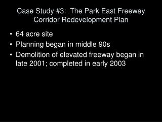Case Study #3:  The Park East Freeway Corridor Redevelopment Plan