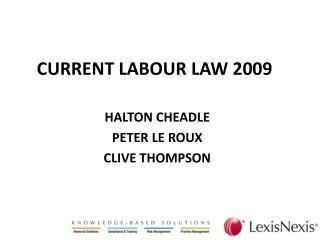 CURRENT LABOUR LAW 2009