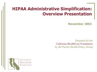 HIPAA Administrative Simplification: Overview Presentation