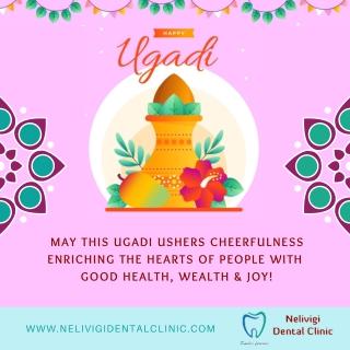 Happy Ugadi 2021   Nelivigi Dental Clinic   Best Dental Clinic in Bellandur, Bangalore
