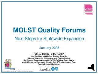 MOLST Quality Forums  Next Steps for Statewide Expansion  January 2008
