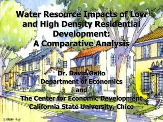 Water Resource Impacts of Low and High Density Residential Development:  A Comparative Analysis