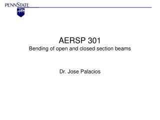 AERSP 301 Bending of open and closed section beams