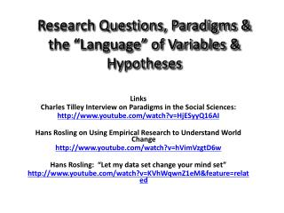 Research Questions, Paradigms  the  Language  of Variables  Hypotheses