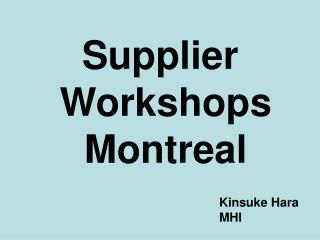 Supplier Workshops Montreal