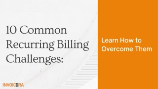 10 common recurring billing challenges