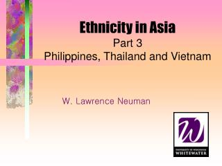 Ethnicity in Asia Part 3 Philippines, Thailand and Vietnam