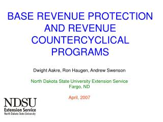 BASE REVENUE PROTECTION AND REVENUE COUNTERCYCLICAL PROGRAMS