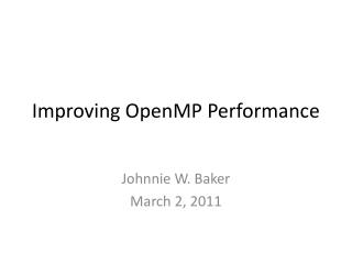 Improving OpenMP Performance