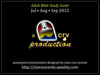 powerpoint presentation designed by claro ruiz vicente http://clarovicente.weebly.com