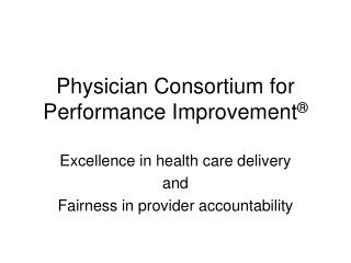 Physician Consortium for Performance Improvement