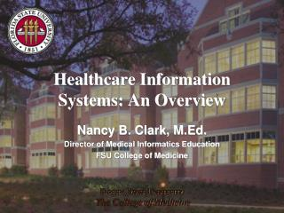 Healthcare Information Systems: An Overview