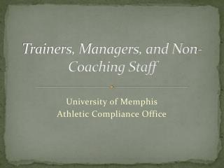 Trainers, Managers, and Non-Coaching Staff