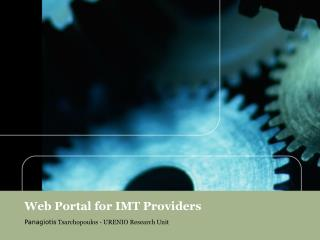 Web Portal for IMT Providers