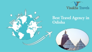 Get the Outstanding Services by Best Travel Agency in Odisha
