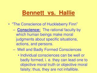 Bennett vs. Hallie