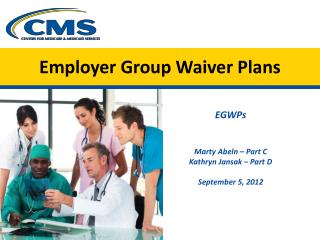 Employer Group Waiver Plans