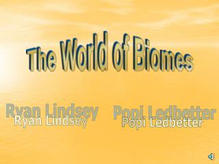 The World of Biomes