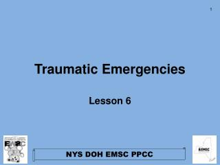 Traumatic Emergencies