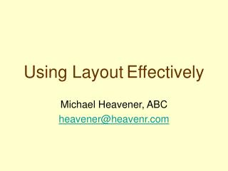 Using Layout Effectively
