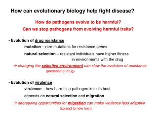How can evolutionary biology help fight disease?