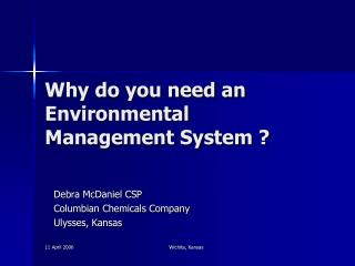 Why do you need an Environmental Management System ?