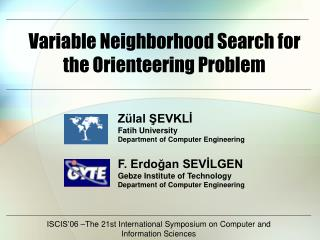 Variable Neighborhood Search for the Orienteering Problem