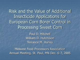 Risk and the Value of Additional Insecticide Applications for European Corn Borer Control in Processing Sweet Corn