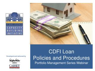 CDFI Loan  Policies and Procedures Portfolio Management Series Webinar