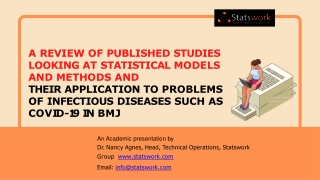 A Review of Published Studies Looking At Statistical Models And Methods And Their Application To Problems Of Infectious