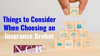 Things to Consider When Choosing an Insurance Broker