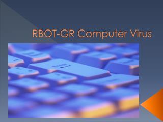 RBOT-GR Computer Virus