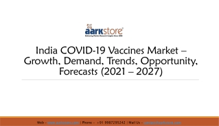 India COVID-19 Vaccines Market – Growth, Demand, Trends, Opportunity, Forecasts (2021 – 2027)