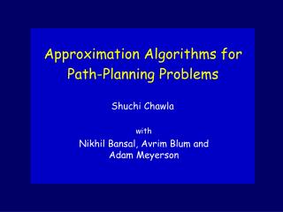 Approximation Algorithms for  Path-Planning Problems