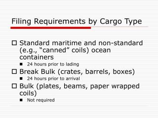 Filing Requirements by Cargo Type