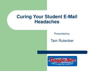 Curing Your Student E-Mail Headaches