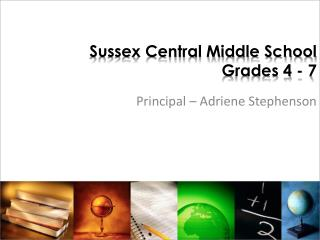 Sussex Central Middle School Grades 4 - 7