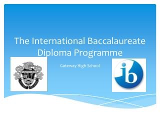 The International Baccalaureate Diploma Programme