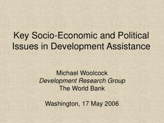 Key Socio-Economic and Political Issues in Development Assistance
