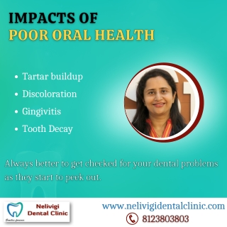 Impacts of poor oral health   Best Dental Clinic in Bangalore   Nelivigi Dental