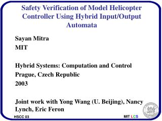 Safety Verification of Model Helicopter Controller Using Hybrid Input