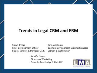 Trends in Legal CRM and ERM