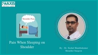 Best Shoulder Specialist in Bangalore-Pain When Sleeping on Shoulder