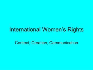 International Women's Rights