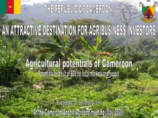 THE REPUBLIC OF CAMEROON: