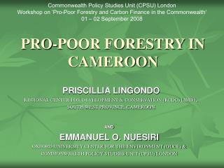 PRO-POOR FORESTRY IN CAMEROON