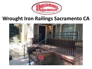 Wrought Iron Railings Sacramento CA