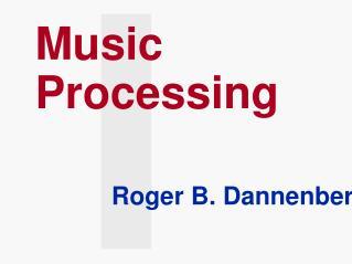 Music Processing