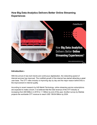 How Big Data Analytics Delivers Better Online Streaming Experiences - CodeStore Technologies