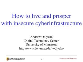 How to live and prosper with insecure cyberinfrastructure
